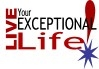 Live Your Exceptional Life